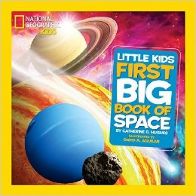 National Geographic Little Kids First Big Book of Space (National Geographic Little Kids First Big Books) (Hardcover)